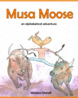 Musa Moose - An Alphabetical Adventure book cover