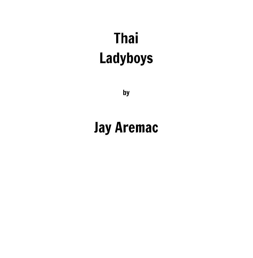 Ver Thai Ladyboys por Jay Aremac