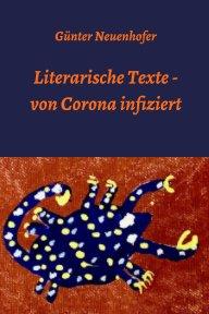 Von Corona infizierte literarische Texte book cover