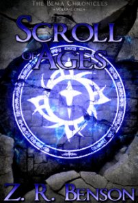 The Bema Chronicles I: Scroll of Ages book cover