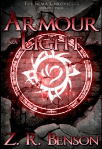 The Bema Chronicles II: Armour of Light book cover