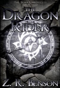 The Bema Chronicles III: The Dragon Rider book cover