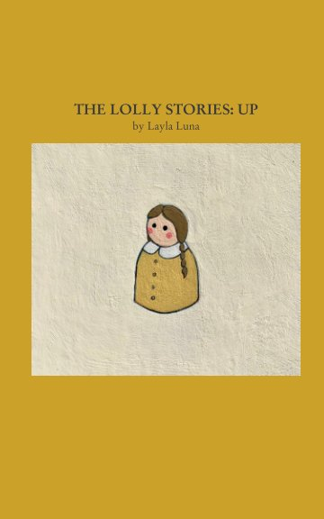 View The Lolly Stories: Up by Layla Luna