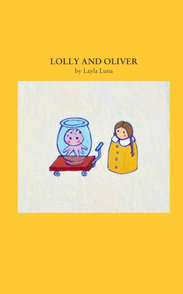 View Lolly and Oliver by Layla Luna