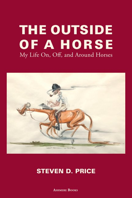 View The Outside of a Horse by Steven D. Price