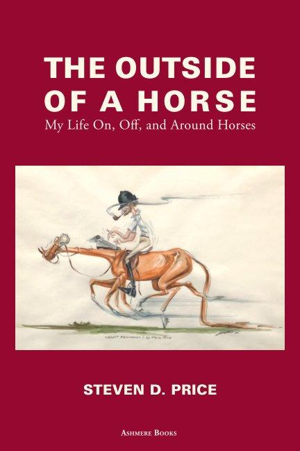 Ver The Outside of a Horse por Steven D. Price