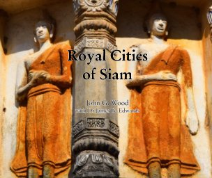 Royal Cities of Siam book cover