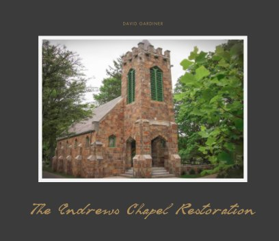 The Andrews Chapel Restoration book cover