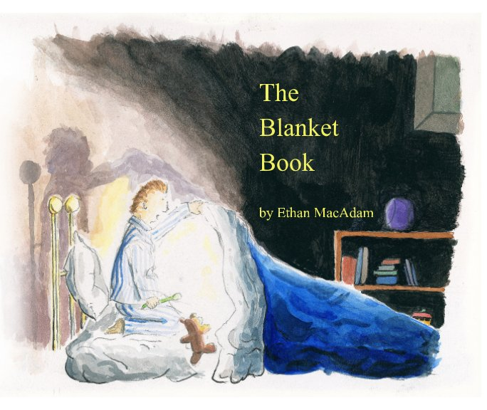 View The Blanket Book by Ethan H. MacAdam