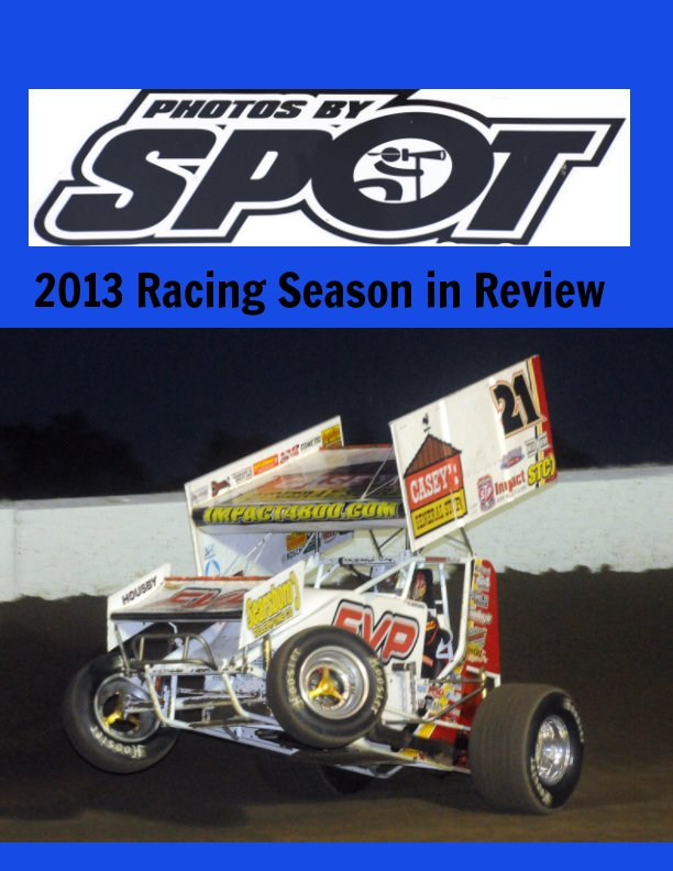 View 2013 Racing Season in Review by Jeff Bylsma