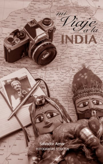 View Viaje a la India by Salvador Aznar
