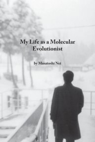 My Life as a Molecular Evolutionist book cover