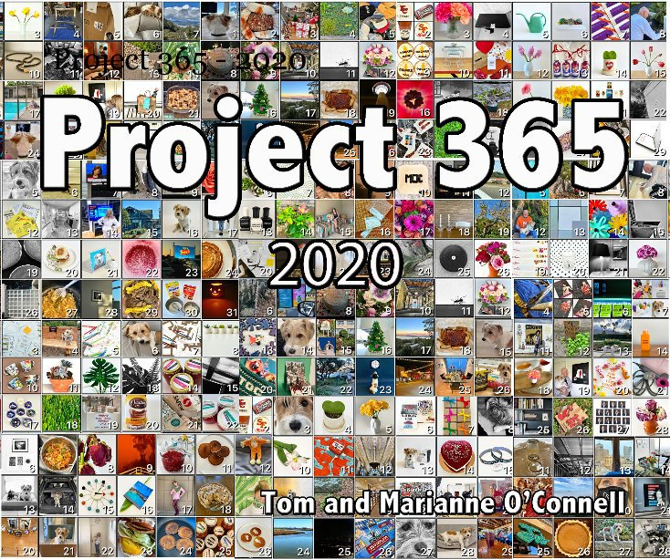 Ver Project 365 - 2020 por Marianne and Tom O'Connell