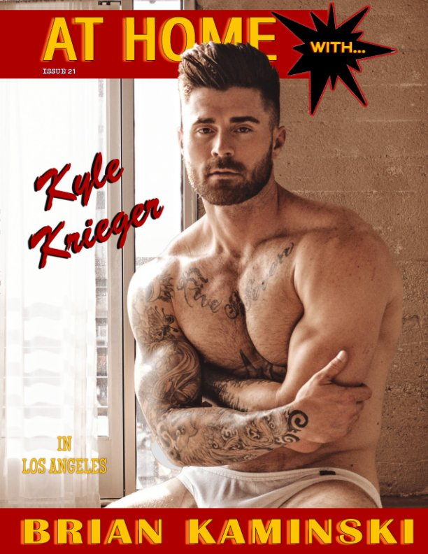 View Issue 21. Kyle Krieger - At Home by Brian Kaminski by Brian Kaminski