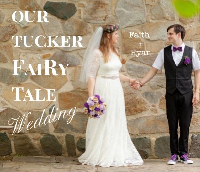 Our Tucker FaiRy Tale Wedding book cover