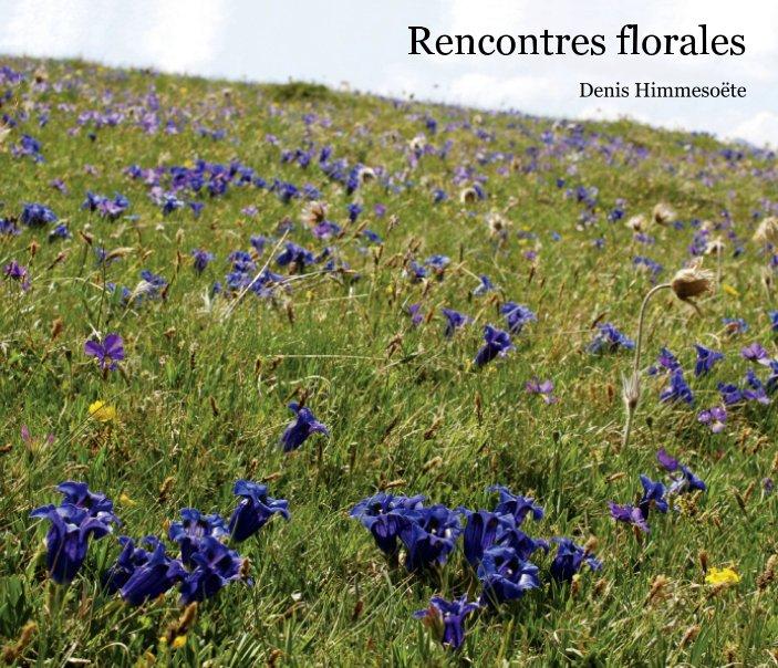 Rencontres florales nach Denis Himmesoëte anzeigen
