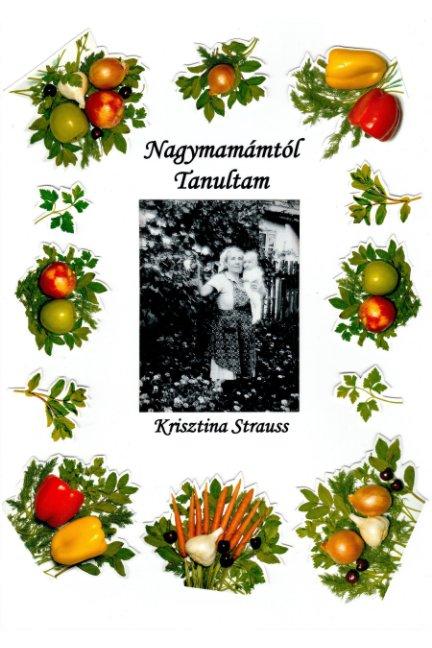 View Nagymamámtól Tanultam (Black and White) by Krisztina Strauss