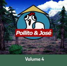Pollito and Jose: Vol. 4 book cover