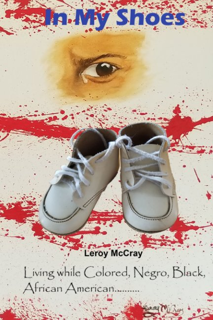 Visualizza In My Shoes di Leroy McCray