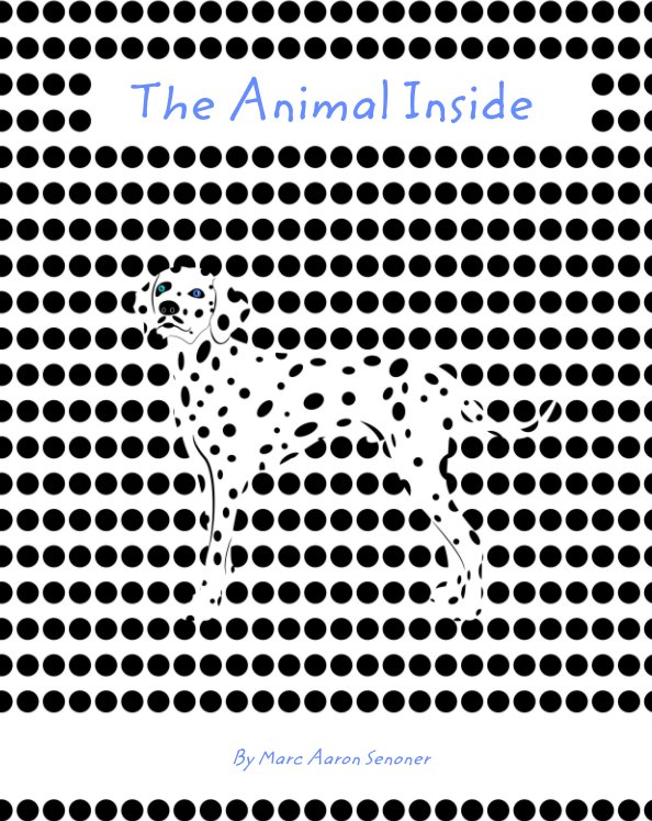 Bekijk The Animal Inside op Marc Aaron Senoner