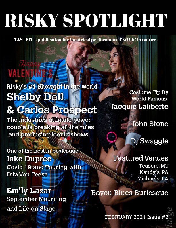 View Risky Spotlight Magazine Issue Number Two Cover Model- Shelby Doll by Stephanie Blake, Andre Blake