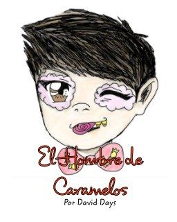 El Hombre de Caramelos book cover