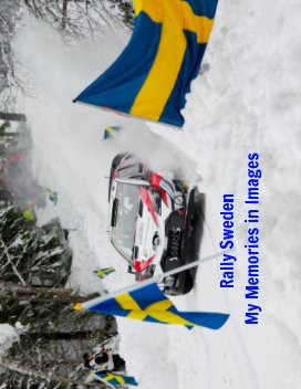Rally Sweden - My journey over the years book cover