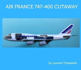 Air France 747-400 Cutaway book cover