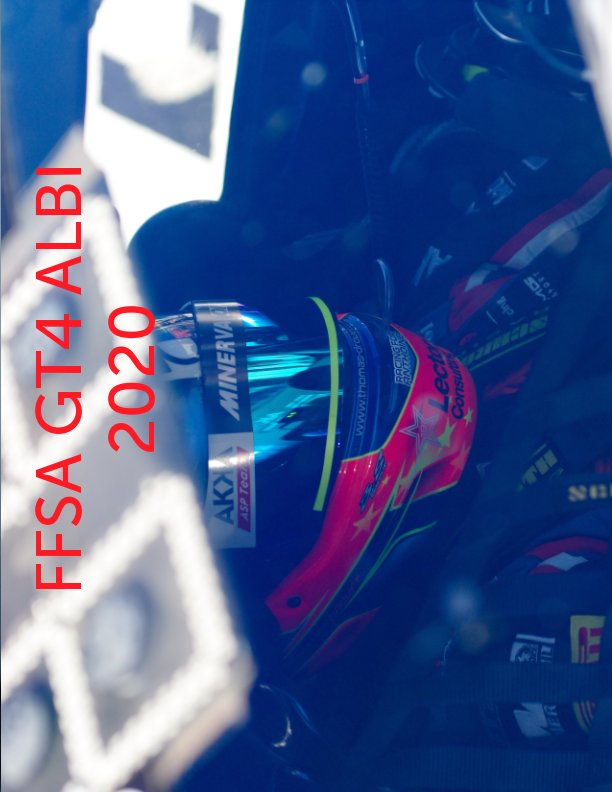 View Ffsa GT4 Albi 2020 by Daniel Gonzalez Aguilera