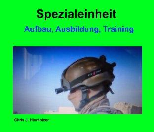 Spezialeinheit Aufbau, Ausbildung, Training book cover