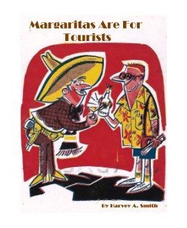 Margaritas Are For Tourists book cover