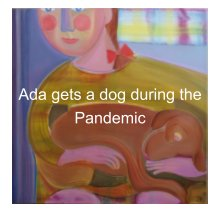 Ada gets a dog during the Pandemic book cover