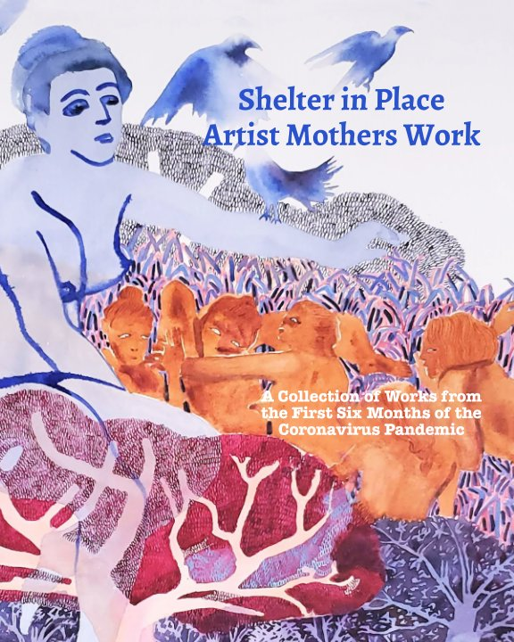 View Shelter in Place by Tulika Ladsariya, Angela Lopez