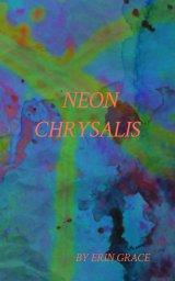 Neon Chrysalis book cover