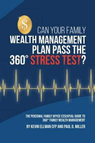 Can Your Family Wealth Management Plan Pass the 360° Stress Test? book cover