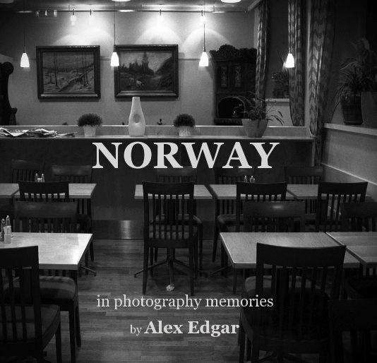 View NORWAY by Alex Edgar