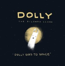 Dolly the Dilemma Lamma Goes to Space book cover