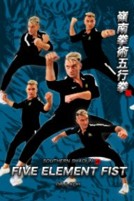 Southern Shaolin Five Element Fist book cover