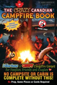 The Crazy Canadian Campfire Book book cover
