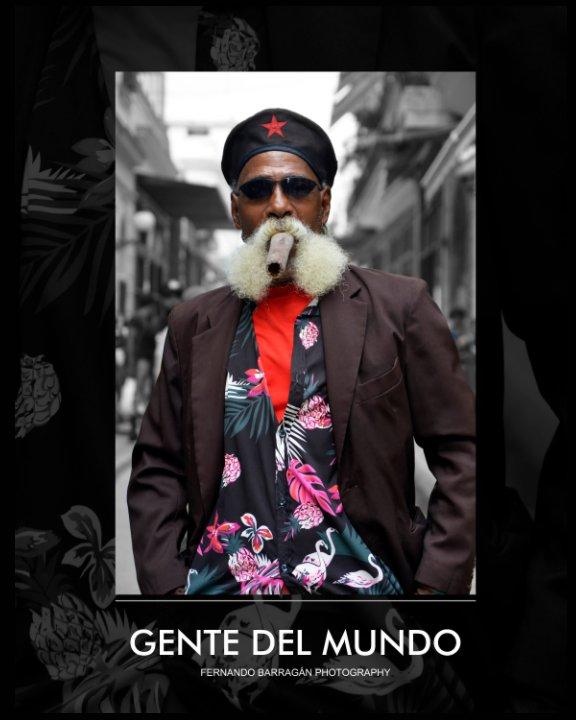Ver Gente del Mundo por Fernando Barragán (FB Photo)