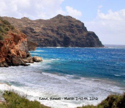March 2016 Kauai, Hawaii book cover