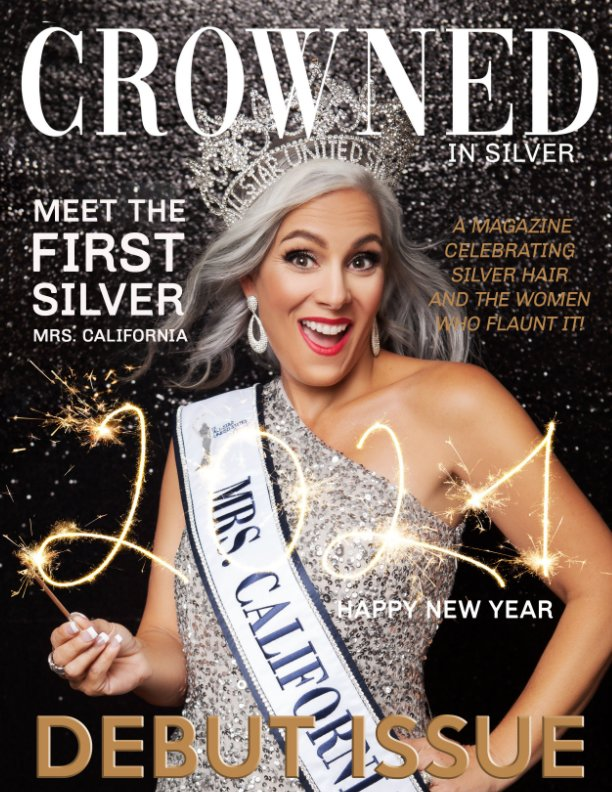 View Crowned In Silver Debut Issue 2021 by Nicole Barton Photography