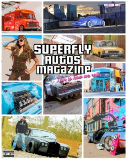 SuperFly Autos: Custom Autos Volume One (A5 Size) book cover