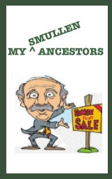 My Ancestors  Smullen book cover
