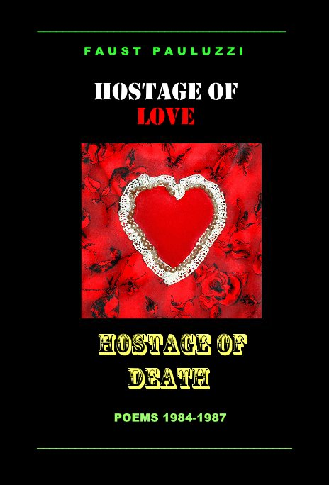 View Hostage of Love / Hostage of Death by Faust Pauluzzi
