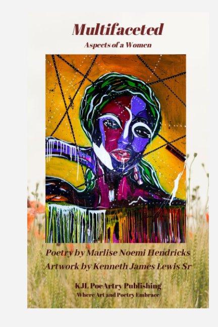 View Multifaceted by Marlise Noemi Hendricks