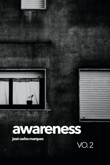 View Awareness VO. 2 by José Carlos Marques