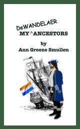 My Ancestors DeWandelaer book cover