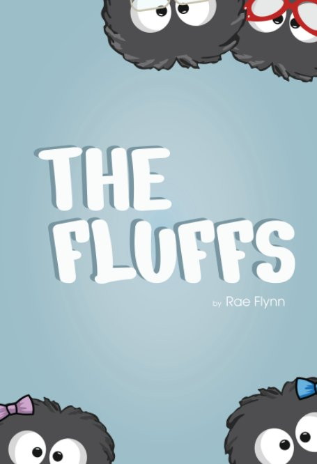 View The Fluffs by Rae Flynn