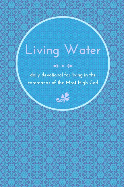 View Living Water by chelsea mcgee, jessie morris